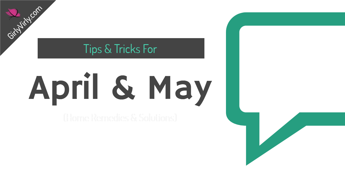 Tips Tricks April May